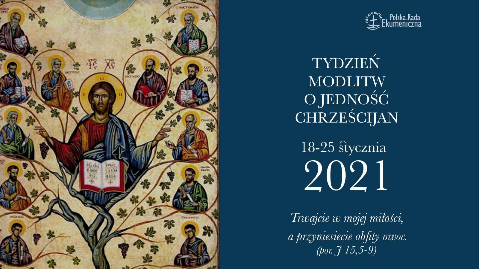 Tydzień Modlitw o Jedność Chrześcijan 2021 | Polska Rada Ekumeniczna